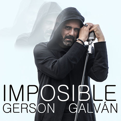Imposible by Gerson Galván