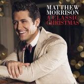 A Classic Christmas by Matthew Morrison