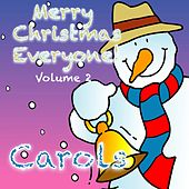 Merry Christmas Everyone!  Volume 2 (Christmas Carols) by Kidzone