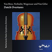Dutch Overtures by Netherlands Radio Symphony Orchestra