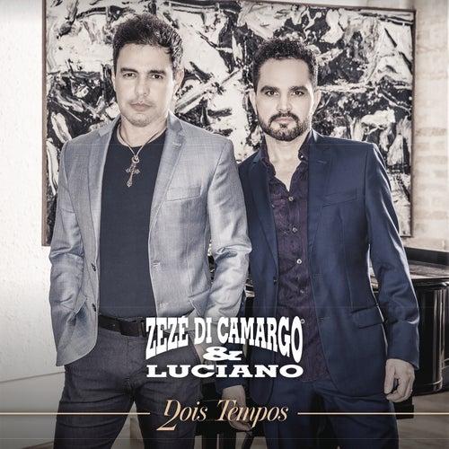 Dois Tempos by Zezé Di Camargo & Luciano