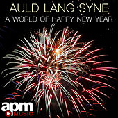 Auld Lang Syne: A World of Happy New Year by APM Music