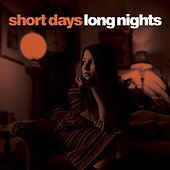 Short Days, Long Nights by Various Artists