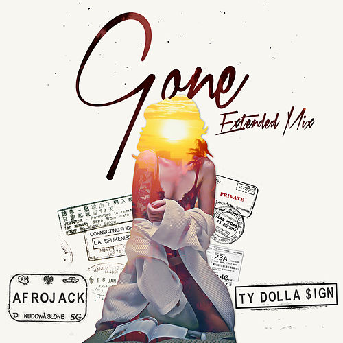 Gone (feat. Ty Dolla $ign) (Extended Mix) by Afrojack