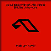 Sink The Lighthouse (Maor Levi Remix) by Above & Beyond