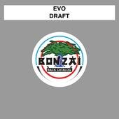 Draft by Evo