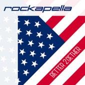 Better 2gether by Rockapella