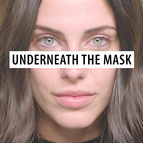 Underneath the Mask by Jessica Lowndes