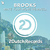 Make Your Move (Remixes) by Brooks