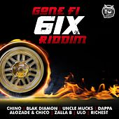 Gone Fi 6ix Riddim by Various Artists