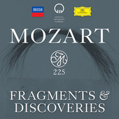 Mozart 225: Fragments & Discoveries by Various Artists