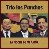 La Noche de Mi Amor by Trío Los Panchos