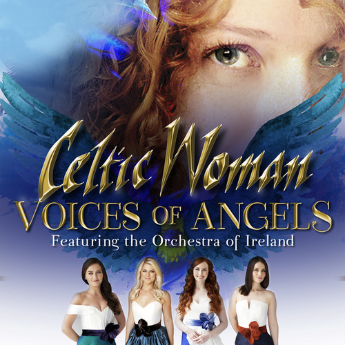 Voices Of Angels by Celtic Woman