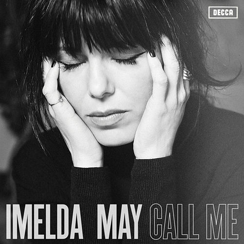 Call Me by Imelda May