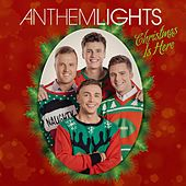 Christmas Is Here - EP by Anthem Lights