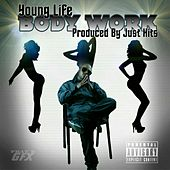 Body Work by Young Life