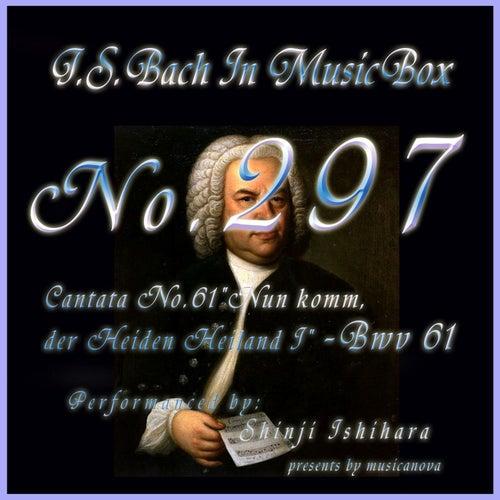 Cantata No. 61, ''Nun komm, der Heiden Heiland I'', BWV 61 (Musical Box) by Shinji Ishihara