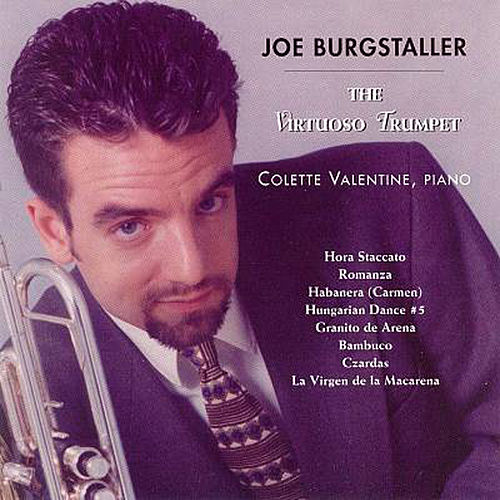 The Virtuoso Trumpet by Joe Burgstaller