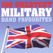 100 Greatest Military Band Favorites by Various Artists