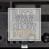 Let's Talk About House, Vol. 3 by Various Artists