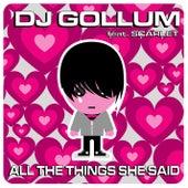 All The Things She Said by DJ Gollum