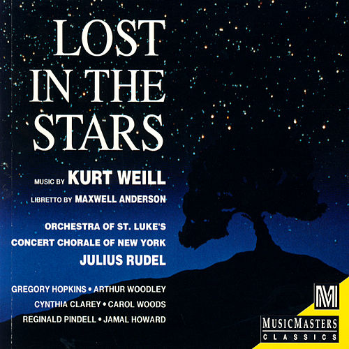 Kurt Weill: Lost in the Stars by Various Artists