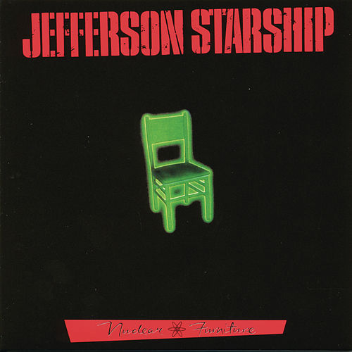 Nuclear Furniture by Jefferson Starship