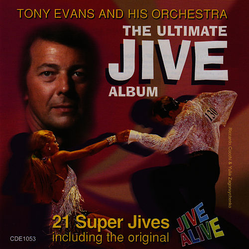 The Ultimate Jive Album by Tony Evans