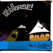 Hoy A Las Ocho by Hello Seahorse!