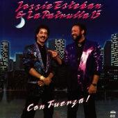 Con Fuerza! by Jossie Esteban