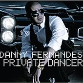 Private Dancer by Danny Fernandes