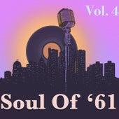 Soul Of '61, Vol. 4 von Various Artists