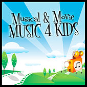 Musical & Movie Music 4 Kids by Various Artists