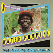 Water Pumping by Johnny Osbourne