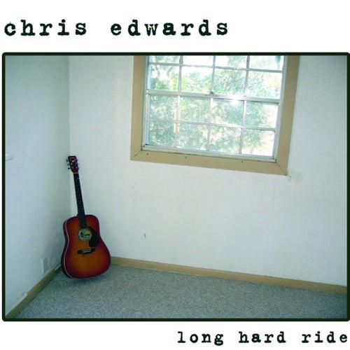 Long Hard Ride by Chris Edwards