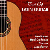 Best Of Latin Guitar by Various Artists