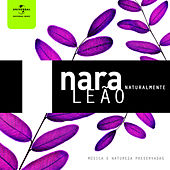 Nara Leão Naturalmente by Various Artists