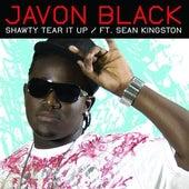Shawty Tear It Up by Javon Black