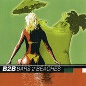 Bars 2 Beaches by B2b