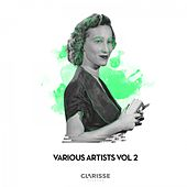 Clarisse Various Artists, Vol. 2 by Various Artists