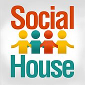 Social House by Various Artists