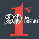 20 #1's : Jazz Christmas by Various Artists