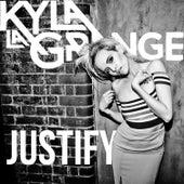 Justify by Kyla La Grange