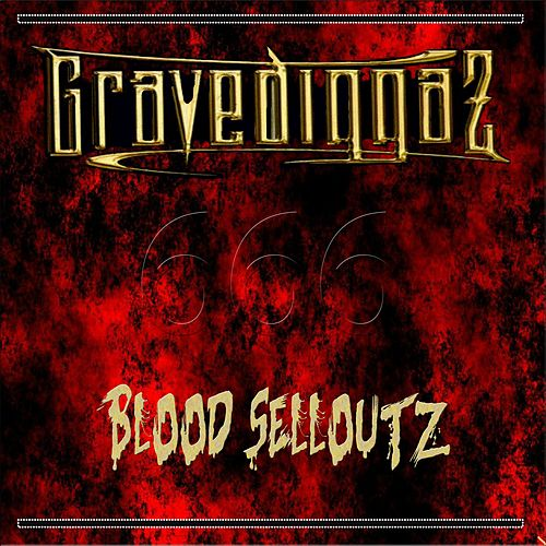 Blood Selloutz by Gravediggaz