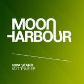 Is It True EP by Riva Starr