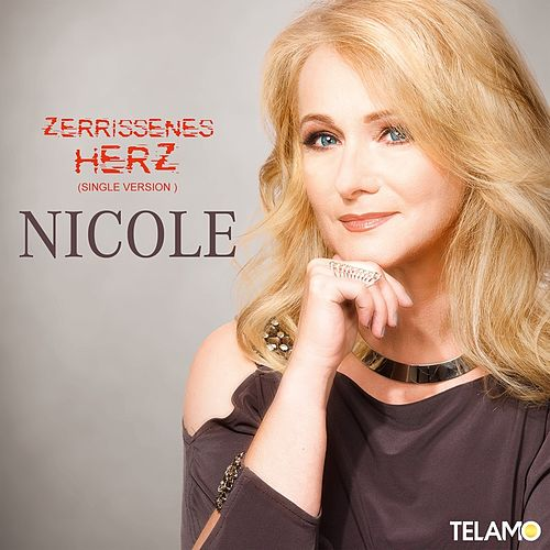 Zerrissenes Herz (Single Version) by Nicole
