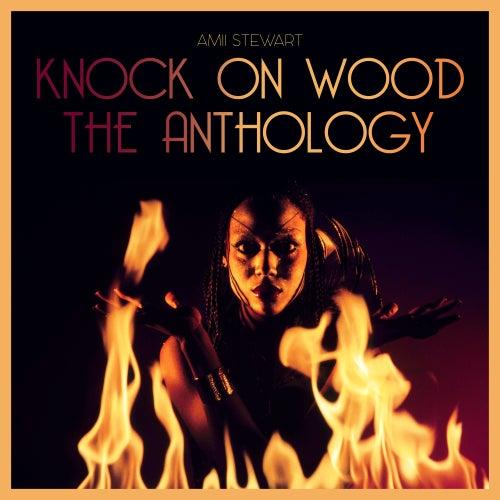 Knock On Wood: The Anthology by Amii Stewart