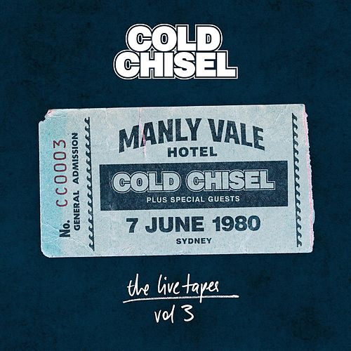 The Live Tapes Vol. 3: Live at the Manly Vale Hotel by Cold Chisel