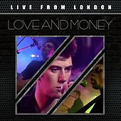 Live from London by Love And Money