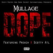Dope (feat. Preach & Scotty Atl) by Mullage